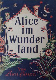 Lewis Carroll - Alice im Wunderland - 1948