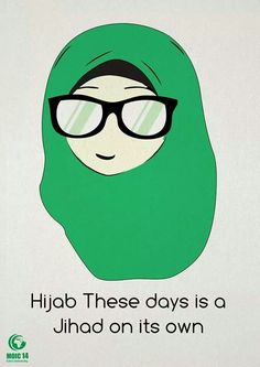 """""""Hijab these days is a Jihad on its own"""" #islam"""
