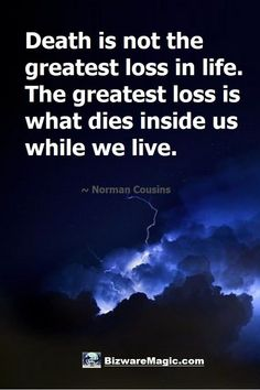 Quotes About Life :Death is not the greatest loss in life. The greatest loss is what dies inside us. Quotable Quotes, Wisdom Quotes, Quotes To Live By, Me Quotes, Motivational Quotes, Inspirational Quotes, Joker Quotes, Death Quotes, Meaningful Quotes