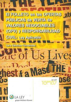 https://flic.kr/p/vQqfgC | El folleto en las ofertas públicas de venta de valores negociables (OPV) y responsabilidad civil / Sara Sánchez Fernández, 2015 | encore.fama.us.es/iii/encore/record/C__Rb2670197