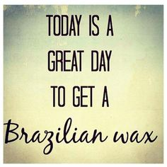 Today...or any day...is a great day for a Brazilian wax. You'll love the results!! 509-961-6555 #brazilianwax #nufree www.bareblissyakima.com