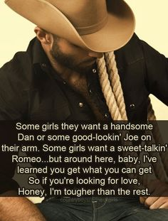 Love Chris Ledoux.... I just needed to repin this, and acknowledge that there's a Chris Ledoux pin out there!!