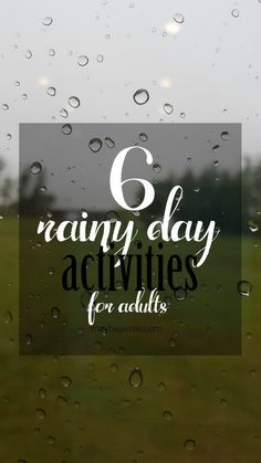 Stuck indoors on a gloomy day? Here's six ideas on what to do with yourself (that may or may not include alcohol).