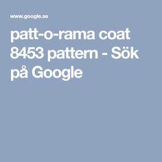 patt-o-rama coat 8453 pattern - Sök på Google