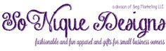 Like many of you, SoNique is a woman-owned business. I work from home, take care of my family and volunteer in my community... trying to look fabulous along the