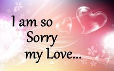 Sorry Images for Love Sorry Images, Love Images, Sorry My Love, Cute Emoji Wallpaper, Message Card, Messages, Cards, Text Posts