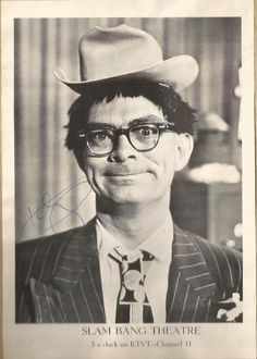 """Icky Twerp"" (Bill Camfield) - host of Slam Bang Theater, which every single kid in Fort Worth watched growing up in the early 1960s!"