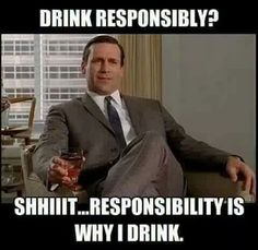 Mad Men Frases, Mad Men Quotes, Men Quotes Funny, Funny Memes, Hilarious, Drunk Quotes, Work Memes, Work Quotes, Work Humor