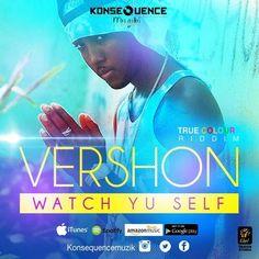 Vershon - Watch Yu Self (True Colour Riddim) -| http://reggaeworldcrew.net/vershon-watch-yu-self-true-colour-riddim/
