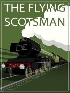 Vintage British Rail poster for the 'Flying Scotsman' Vintage Travel Posters, Vintage Postcards, Vintage Ads, Train Posters, Railway Posters, Poster Ads, Poster Prints, Film Poster, Hollywood Movie Film