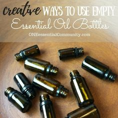 30 creative & practical ideas for what you can do with those empty (or almost empty) bottles! lots of recipes & clever ways to upcycle & reuse EO bottles