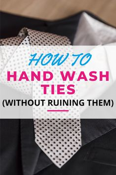 Experts agree that besides dry cleaning, your best bet for cleaning ties is washing them by hand. Follow our foolproof guide on how to clean a tie and learn how you can hand wash yours without ruining them. Laundry Storage, Diy Storage, Doing Laundry, Hand Washing, Cleaning Hacks, Ties, Hands, Learning, Simple