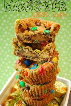 Monster Cookie Cups - just thought these looked like you, they have reeses cups in the bottom and m's on top!