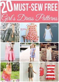 These 20 must-sew FREE girl's dress patterns will keep you and your sewing machine busy making adorable projects!