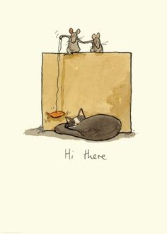 Hi there,  Greeting Card by Anita Jeram (born 1965) is an English author and illustrator of picture books for children. In addition to her work on picture books Jeram also publishes greeting cards through Two Bad Mice Publishers Ltd. Jeram lives with her family in Northern Ireland.  2 Meese and A Cat