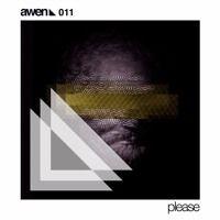 AWEN011 Yon - X & Screw - Please EP de Awen Records en SoundCloud