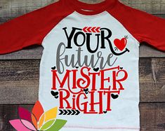 Valentines Day SVG, DXF, Your Future Mister Right, Boy Valentine, Love, Heart, Cupid, Kid shirt cut file for silhouette cameo and cricut