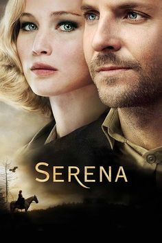 Serena Title: Serena Release Date: Genre: Drama Country: USA / France Cast: Jennifer Lawrence, Bradley Cooper, Rhys Ifans & Sean Harris Director: Susanne Bier Studio: 2929 Entertainment Distribution: StudioCanal & Magnolia Pictures Great Movies, New Movies, Movies To Watch, Movies Online, Movies And Tv Shows, Drama Movies, Movies Free, Family Movies, Funny Movies