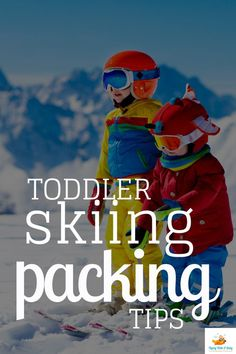 Is your toddler skiing with you soon? Here are my top tips of all the additional items you'll need and what to pack for a ski trip with kids: #skiing #toddler #tips #packing Travel Packing, Vacation Trips, Packing Lists, Family Vacations, Toddler Plane Travel, Travel With Kids, Family Travel, Best Travel Gadgets
