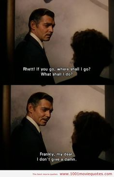 Legit so perf love this movie if you haven't seen it you need to   Gone with the Wind (1939)