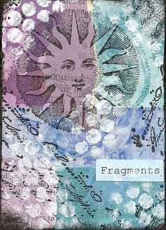 Fragments 7 - traded by PaperScraps, via Flickr