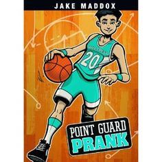 Point Guard Prank (Jake Maddox) along with Behind the Pate, Home-Field Football, and Striker Assist