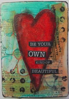 Be your own kind of beautiful- 52 Card Pick up Altered Playing card by Christy Butters Mixed Media Canvas, Mixed Media Collage, Collage Art, Altered Books, Altered Tins, Art Journal Pages, Journal Cards, Art Journals, Mixed Media