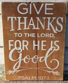 Give Thanks To The Lord, For He Is Good sign - Kelly Belly Boo-tique