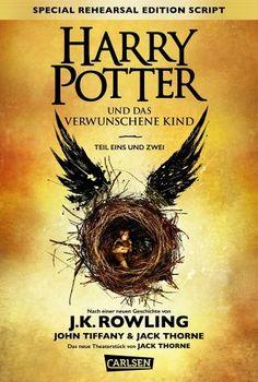 Joanne K. Rowling John Tiffany Jack Thorne -  Harry Potter: Harry Potter und das verwunschene Kind. Teil eins und zwei (Special Rehearsal Edition Script)