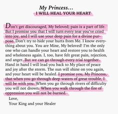 My Princess... I Will Heal Your Heart...I needed to see this today and be reminded of The One that heals broken hearts.