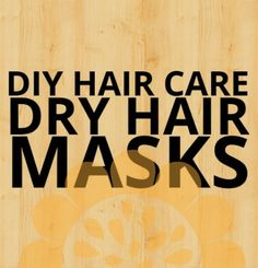Discover 3 different hair masks for dry hair with intense action for moisturizing, hydrating and nourishing hair follicles from within, all with natural ingredients from your kitchen!