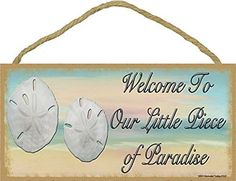 """Sand Dollar Welcome To Our Little Piece Of Paradise Beach Sign Plaque 5""""x10"""""""
