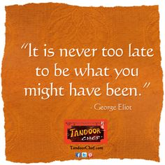 Be inspired by George Eliot and download the latest #Inspirational posters, screensavers and #wallpaper from Tandoor Chef.