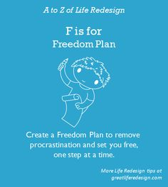 A 'must have' to go from stuck to free.  Planning your life change removes procrastination and overwhelm.  A good plan sets you free, one step at a time. http://greatliferedesign.com/the-book/