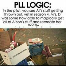 i think the stuff on the curb was odds and ends that meant nothing to Alison so Mrs.D didn't bother with them and left them there. Pll Quotes, Pll Memes, Movie Memes, Preety Little Liars, Pretty Little Liars Quotes, Pll Logic, I'm Still Here, Best Shows Ever, Favorite Tv Shows