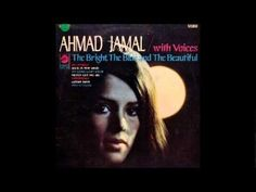 Ahmad Jamal With Voices - The Bright, The Blue And The Beautiful