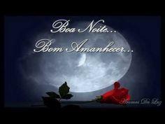 Este vídeo mostra o meu carinho por você que está lendo esta mensagem, para te desejar uma feliz e boa noite com lindos sonhos!