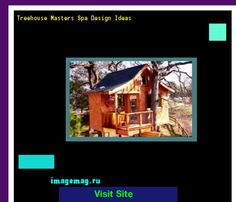 treehouse masters pete nelson daughter. Treehouse Masters Spa Design Ideas 074921 - The Best Image Search Pete Nelson Daughter
