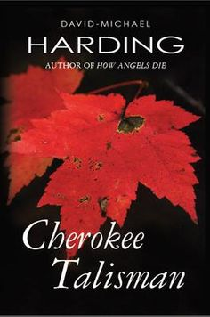 #HistoricalFiction #Book Promoted By The BC #BookClub: Cherokee Talisman  by David-Michael Harding. They were blood-thirsty savages - superstitious, dirty animals. They were thieves and killers who burned houses to the ground and kidnapped women and children.     They were protectors of a Nation – guerrilla fighters serving their country. They were husbands and fathers who built homes in lush valleys for their families.    They were – the same men. Click The Picture