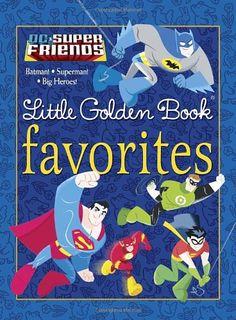 DC Super Friends Little Golden Book Favorites (DC Super Friends) – Books for Kids