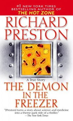 The Demon in the Freezer, by Richard Preston; SCIENCE -- Casey