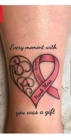 """Every moment with you was a gift"" done with app. This is t… Cancer ribbon heart. ""Every moment with you was a gift"" done with app. This is the tat im getting. Lost my boyfriend to lung cancer. Band Tattoos, Mom Tattoos, Trendy Tattoos, Cute Tattoos, Body Art Tattoos, Tattoos For Women, Tatoos, Rip Tattoos For Mom, Grandma Tattoos"