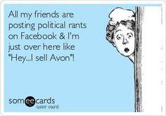 Avon meme, political, during elections.
