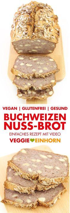 BUCHWEIZEN-NUSS-BROT Einfaches gesundes Buchweizenbrot GLUTENFREI ohne Hefe backen Einfaches glutenfreies Brot selber backen: Buchweizenbrot mit Buchweizenmehl und Nüssen. Gesundes Rezept für veganes glutenfreies Brot ohne Gluten und ohne Hefe. Das Brotrezept ist vegan und glutenfrei. #VeggieEinhorn