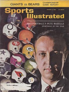 NFL Commissioner Pete Rozelle, Sports Illustrated 1963 Sportsman of the Year Sports Magazine Covers, Nfl Championships, World Heavyweight Championship, Nfl Football Players, Football Helmets, Si Cover, Nfl Hall Of Fame