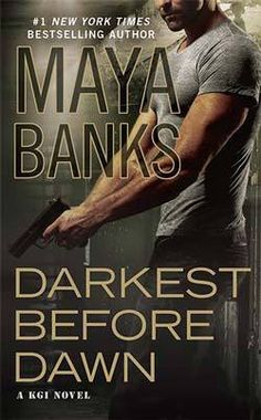 REVIEW: DARKEST BEFORE DAWN (KGI #10) by Maya Banks   http://www.thereadingcafe.com/darkest-before-dawn-kgi-10-by-maya-banks-a-review/