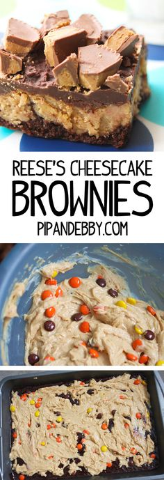 Reese's CheesecakeBrownies - one of my favorite desserts of all time!