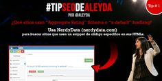 "¿Qué sitios usan ""Aggregate Rating"" Schema o ""x-default"" hreflang? Usa NerdyData (nerdydata.com)  para buscar sitios que usen un snippet de código específico en sus HTMLs."