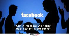 Can A Facebook Ad Really Help You Sell More Books