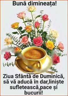 Imagini buni dimineata si o zi frumoasa pentru tine! - BunaDimineataImagini.ro Good Morning, Tea Cups, Sunday, Folklore, Photos, Quotes, Buen Dia, Domingo, Bonjour